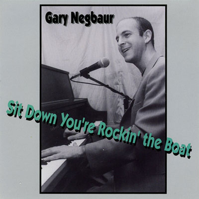 Sit Down You're Rockin' the Boat CD